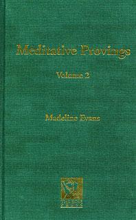 Evans M. - Meditative Provings Volume 2