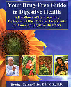 Caruso H. - Your Drug-Free Guide to Digestive Health