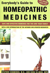 Ullman D. / Cummings S. - Everybody´s Guide to Homeopathic Medicines - Safe and Effective Remedies for You and Your Family