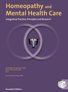 Zee H. Van Der - Homeopathy and Mental Health Care - Integrative Practice, Principles and Research