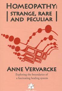 Vervarcke A. - Homeopathy: strange, rare and peculiar