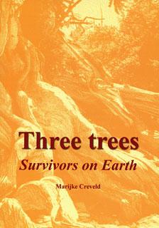 Creveld M. - Three Trees - Survivors on Earth