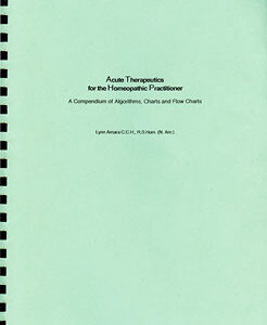 Lynn A. - Acute Therapeutics for the Homeopathic Practitioner