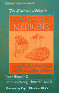 Reichenberg-Ullman J. / Ullman R. - The Patient's Guide to Homeopathic Medicine