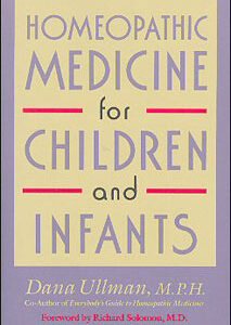 Ullman D. - Homeopathic Medicine for Children and Infants