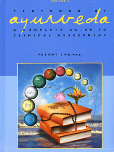 Lad V. - The Textbook of Ayurveda - Volume Two - A Complete Guide to Clinical Assessment