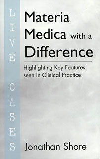 Shore J. - Materia Medica with a Difference - Live Cases - Highlighting Key Features seen in Clinical Practice