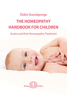 Grandgeorge D. - The Homeopathy Handbook for Children - Acutes and their Homeopathic Treatment