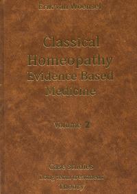 Van Woensel - Classical Homeopathy Evidence Based Medicine vol. 2