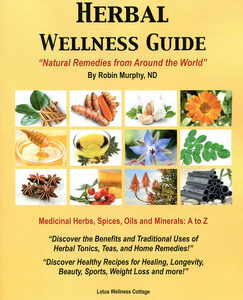 Murphy R. - Herbal Wellness Guide - Natural Remedies from Around the World