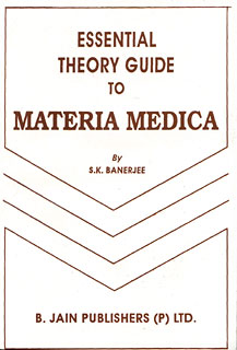 Banerjea S.K. - Essential Theory Guide to Materia Medica