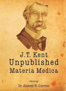 Currim A.N. / Kent J.T. - Unpublished Materia Medica