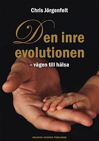 Jörgenfelt - Den inre evolutionen