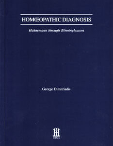 Dimitriadis G. - Homeopathic Diagnosis
