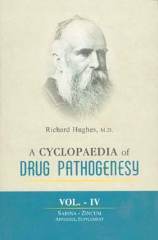 Hughes R. - A Cyclopaedia of Drug Pathogenesy - 4 Volumes