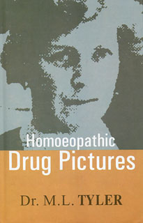 Tyler M.L. - Homoeopathic Drug Pictures