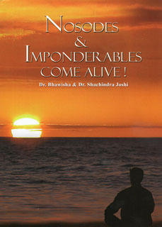 Joshi B. / Joshi S. - Nosodes & Imponderables Come Alive