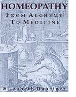 Danciger E. - Homeopathy From Alchemy to Medicine