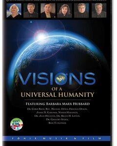 DVD - Barbara Marx Hubbard: VISIONS OF A UNIVERSAL HUMANITY