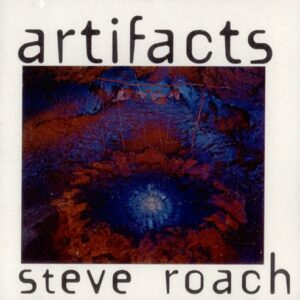 CD - Steve Roach - Artifacts
