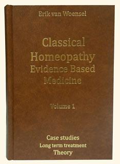 Van Woensel - Classical Homeopathy Evidence Based Medicine vol. 1