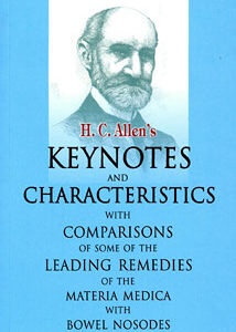 Allen H.C. - Keynotes and Characteristics with Comparisons of some of the Leading Remedies of the Materia Medica with Bowel Nosodes