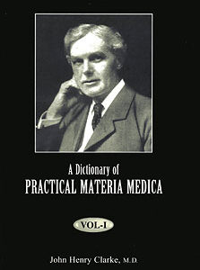Clarke J.H. - A Dictionary of Practical Materia Medica - 3 Volumes