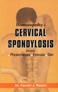Master F.J. - Homeopathy in Cervical Spondylosis - Includes Physiotherapy - Exercise - Diet
