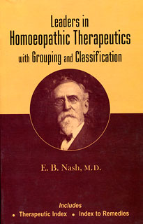 Nash E.B. - Leaders in Homoeopathic Therapeutics with Grouping and Classification