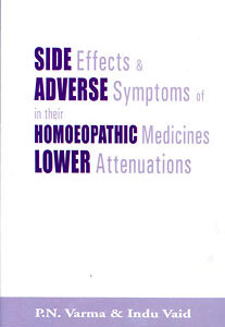 Varma P.N. / Vaid I. - Side effects & Adverse Symptoms of Homoeopathic Medicines in their Lower Attenuations