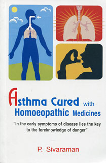 Sivaraman P. - Asthma Cured with Homoeopathic Medicines