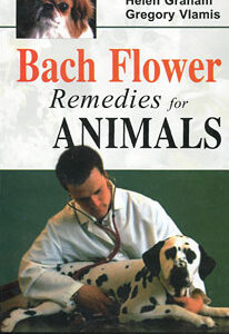 Graham H. / Vlamis G. - Bach Flower Remedies for Animals