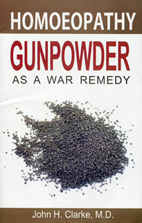 Clarke J.H. - Gunpowder as a War Remedy
