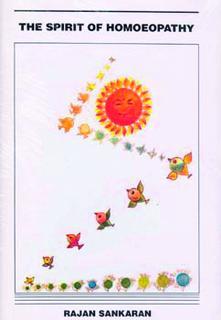 Sankaran R. - The Spirit of Homeopathy