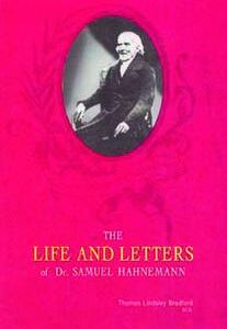 Bradford T.L. - The Life and Letters of Dr. Samuel Hahnemann