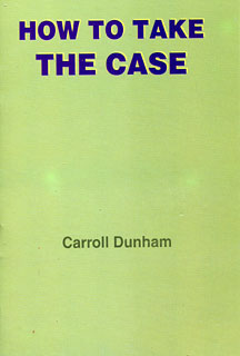 Dunham C. - How to Take the Case