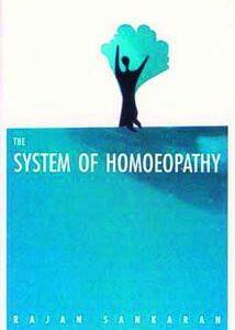 Sankaran R. - The System of Homeopathy