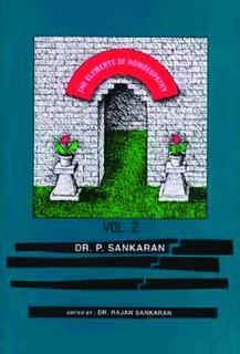 Sankaran P. - The Elements of Homoeopathy Vol 1&2