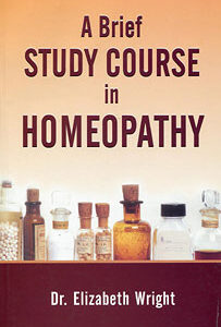 Wright-Hubbard E. - A Brief Study Course in Homeopathy
