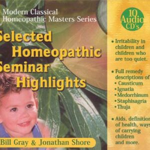 CD - Shore J./ Gray B. - Selected Homeopathic Seminar Highlights - 10 CD´s