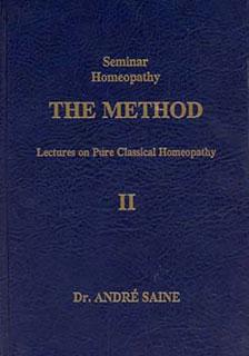 Saine A. - Seminar Homeopathy, Vol. II: The Method