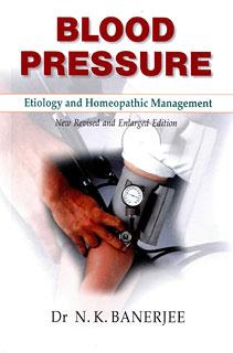 Banerjee N.K. - Blood Pressure - Etiology and Homeopathic Management