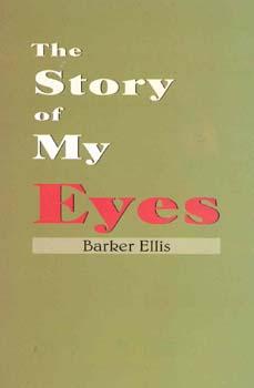 Barker J.E. - Story of My Eyes