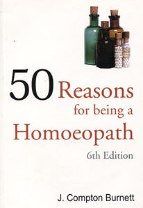 Burnett J.C. - Fifty Reasons for Being a Homoeopath