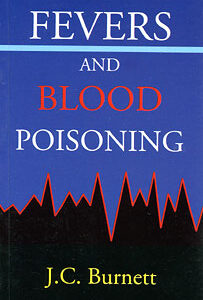 Burnett J.C. - Fevers and blood poisoning