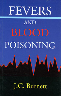Burnett J.C. - Fevers and blood poisoning