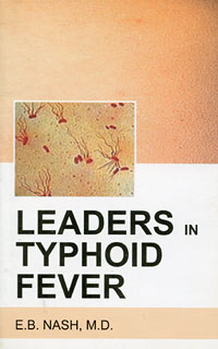 Nash E.B. - Leaders in Typhoid Fever