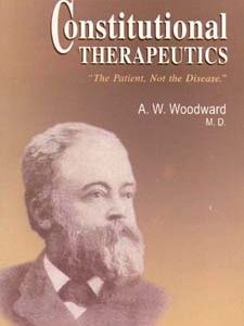 Woodward A.W. - Constitutional Therapeutics - The Patient, Not the Disease