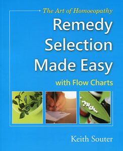 Souter K. - The Art of Homoeopathy Remedy Selection Made Easy - with flow charts