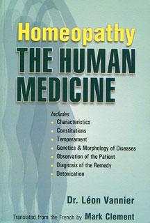 Vannier L. - Homeopathy The Human Medicine
